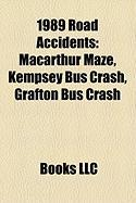 1989 Road Accidents: MacArthur Maze