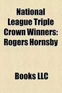 National League Triple Crown Winners: Rogers Hornsby