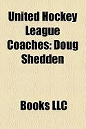 United Hockey League Coaches: Doug Shedden