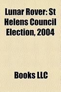 Lunar Rover: St Helens Council Election, 2004