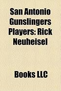 San Antonio Gunslingers Players: Rick Neuheisel