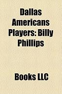 Dallas Americans Players: Billy Phillips