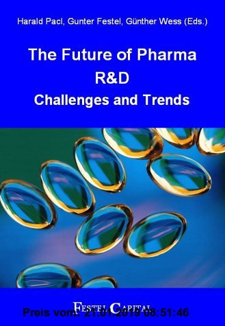 The Future of Pharma R & D: Challenges and Trends