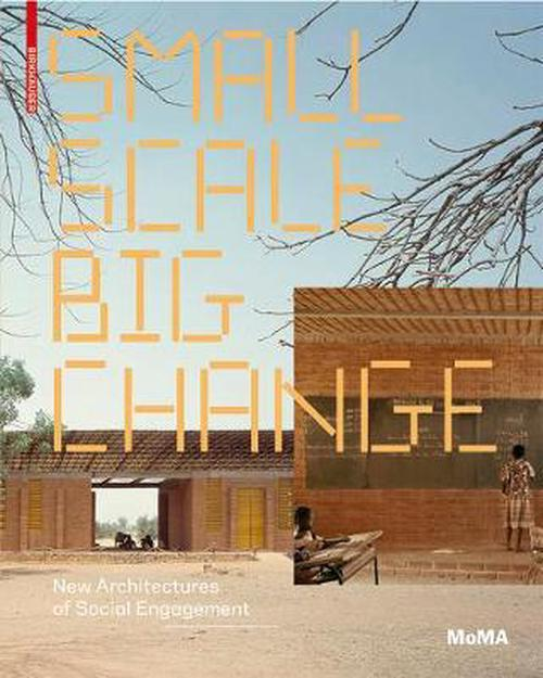Small Scale, Big Change (Paperback) - Andres Lepik