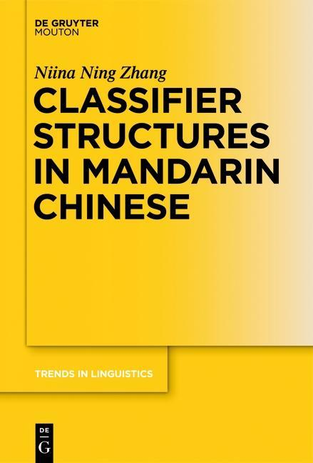 Classifier Structures in Mandarin Chinese