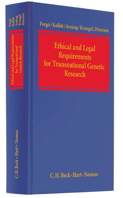 Ethical and Legal Requirements for Transnational Genetic Research - Nikolaus Forgó Regine Kollek Marian Arning Tina Krügel Imme Petersen