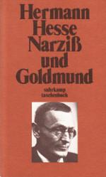 Narziß und Goldmund - Hesse, Hermann