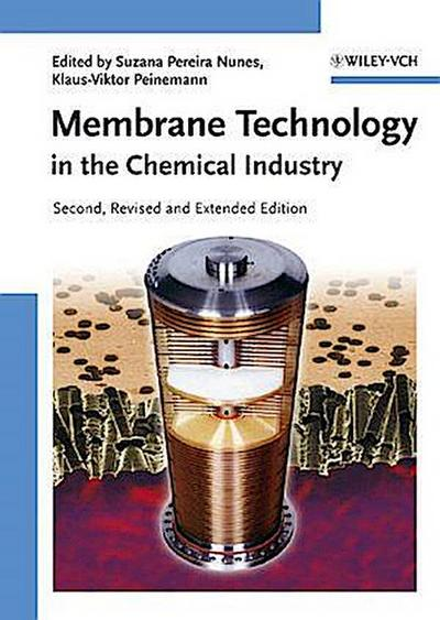 Membrane Technology : In the Chemical Industry - Suzana Pereira Nunes