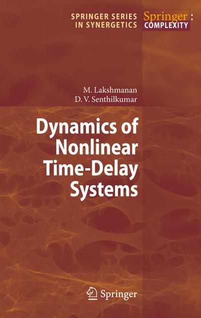 Dynamics of Nonlinear Time-Delay Systems - Muthusamy Lakshmanan