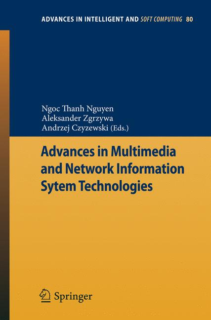 Advances in Multimedia and Network Information System Technologies