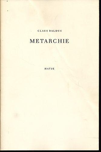 Metarchie. - Baldus, Claus