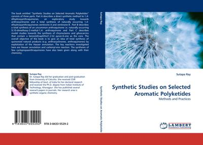 Synthetic Studies on Selected Aromatic Polyketides : Methods and Practices - Sutapa Ray