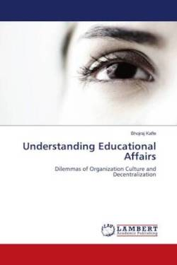 Understanding Educational Affairs - Kafle, Bhojraj