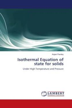 Isothermal Equation of state for solids - Pandey, Dr. Anjani