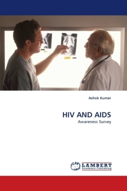 HIV AND AIDS - Kumar, Ashok