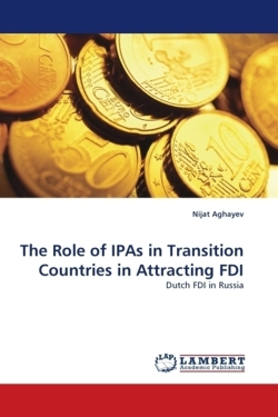 The Role of IPAs in Transition Countries in Attracting FDI - Aghayev, Nijat