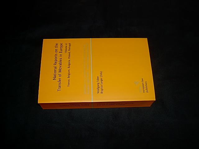 National Reports on the Transfer of Movables in Europe. Volume 4: France, Belgium, Bulgaria, Poland, Portugal. (= Schriften zur europäischen Rechtswissenschaft (.); Bd. 13). - Faber, Wolfgang and Lurger, Brigitta (eds.).