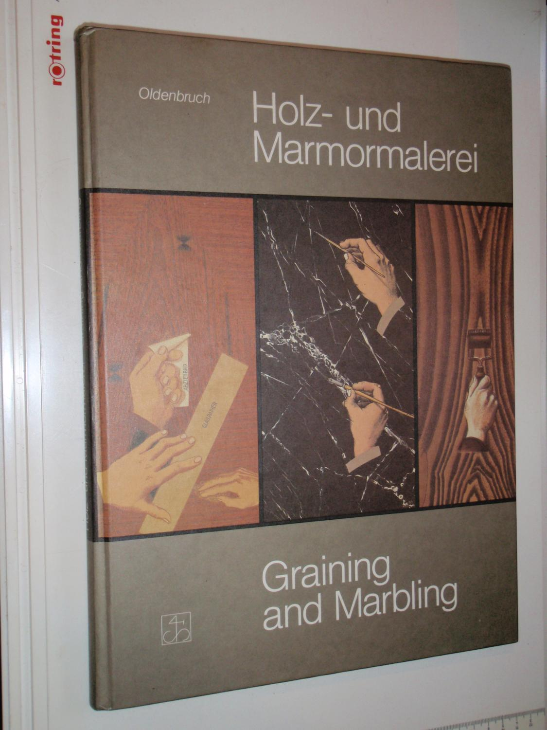 Holz- und Marmormalerei = Graining and marbling (German Edition)