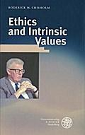 Ethics and Intrinsic Value - Roderick M Chisholm