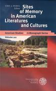 Sites of Memory in American Literatures and Cultures