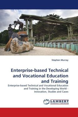 Enterprise-based Technical and Vocational Education and Training - Murray, Stephen