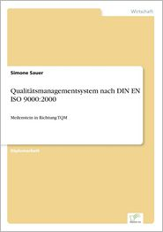 Qualitätsmanagementsystem nach DIN EN ISO 9000: 2000 (German Edition)