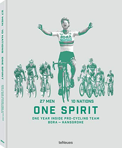 27 Men 10 Nations One Spirit: One Year Inside Pro-Cycling Team Bora-Hansgrohe (Photography)