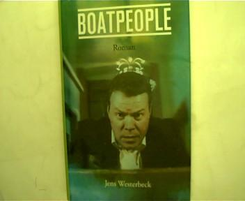 Boatpeople, - Westerbeck, Jens