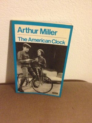 The American Clock - Miller Arthur