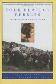 Four Perfect Pebbles - Lila Perl