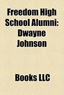 Freedom High School Alumni: Dwayne Johnson