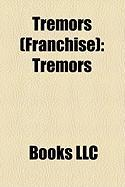 Tremors (Franchise): Tremors