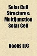 Solar Cell Structures: Multijunction Solar Cell