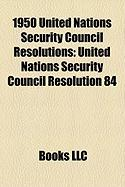 1950 United Nations Security Council Resolutions: United Nations Security Council Resolution 84