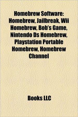 Homebrew software: Nintendo DS homebrew, Nintendo DS storage devices, Atari 2600 homebrew, Wii homebrew, Bob's Game, Cydia