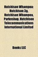 Hutchison Whampoa: Hutchison 3g, Hutchison Whampoa, Parknshop, Hutchison Telecommunications International Limited