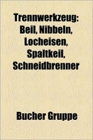 Trennwerkzeug - B Cher Gruppe (Editor)