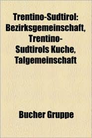 Trentino-S Dtirol - B Cher Gruppe (Editor)