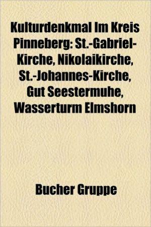 Kulturdenkmal Im Kreis Pinneberg - B Cher Gruppe (Editor)