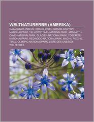 Weltnaturerbe (Amerika) - B Cher Gruppe (Editor)