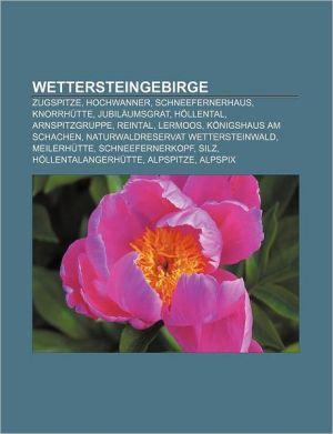 Wettersteingebirge - B Cher Gruppe (Editor)