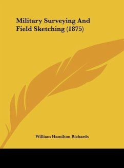Military Surveying and Field Sketching (1875)