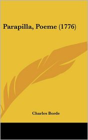 Parapilla, Poeme (1776) - Charles Borde