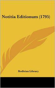 Notitia Editionum (1795)