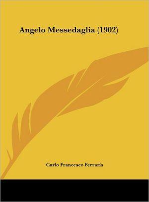 Angelo Messedaglia (1902) - Carlo Francesco Ferraris