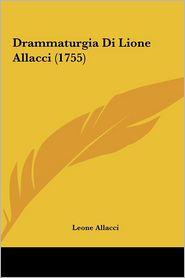 Drammaturgia Di Lione Allacci (1755)