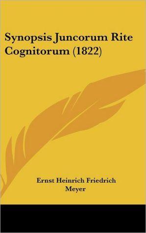 Synopsis Juncorum Rite Cognitorum (1822) - Ernst Heinrich Friedrich Meyer