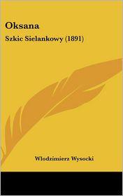 Oksana - Wlodzimierz Wysocki