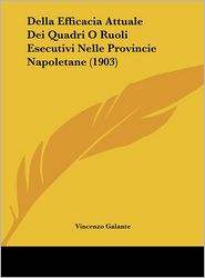 Della Efficacia Attuale Dei Quadri O Ruoli Esecutivi Nelle Provincie Napoletane (1903)