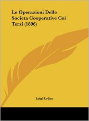 Le Operazioni Delle Societa Cooperative Coi Terzi (1896)